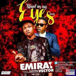 Emirat - Blood On My Eyes (Remix) ft Vector